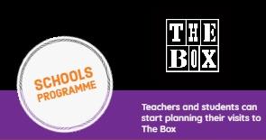 The Box Schools Programme Banner